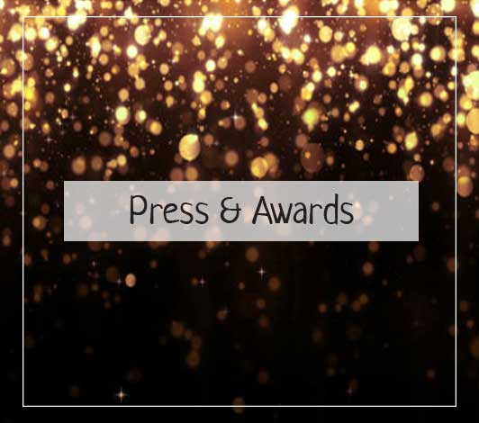 Press and Awards